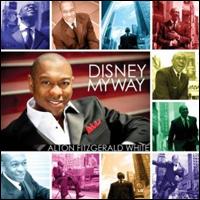 Disney: My Way Alton Fitzgerald White