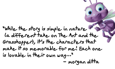 Endearing and Underrated Film Series - A  Bug's Life by Morgan Ditta
