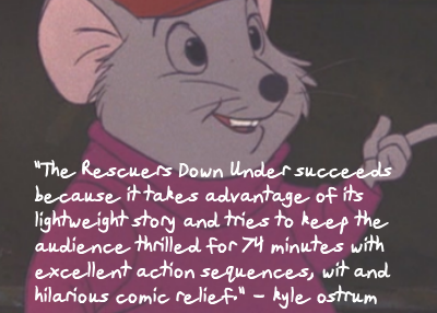 Endearing and Underrated Film Series - The Rescuers Down Under by Kyle Ostrum