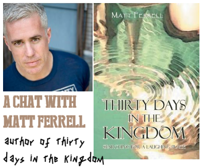 Matt Ferrell Thirty Days in the Kingdom